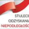 100.rocznica odzyskania przez Polskę Niepodległości